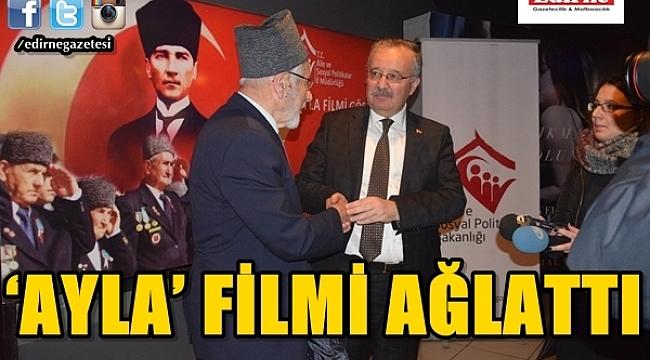 'AYLA' FİLMİ AĞLATTI