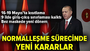 Cumhurbaşkanı Erdoğan: 16-17-18-19 Mayıs'ta sokağa çıkma kısıtlaması getirildi