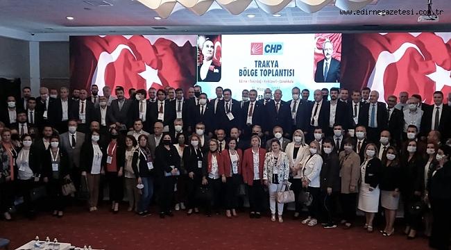 CHP'NİN BÖLGE TOPLANTISI EDİRNE'DE YAPILDI