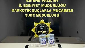 EDİRNE'DE UYUŞTURUCU OPERASYONU